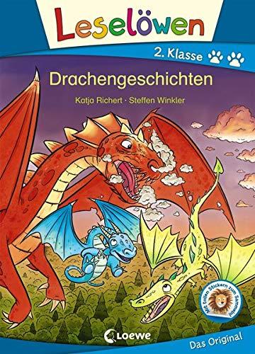 Leselöwen 2. Klasse - Drachengeschichten: Erstlesebuch für Kinder ab 7 Jahre
