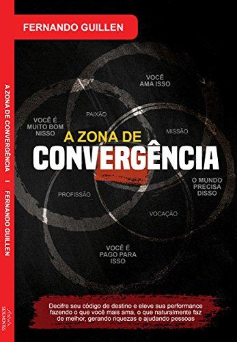 A Zona de Convergência (SeteMontes Livro 5)