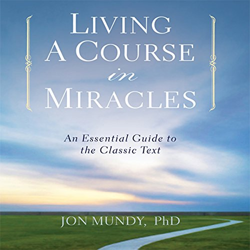 Living a Course in Miracles audiobook cover art