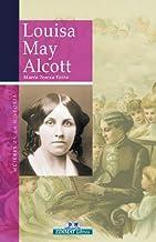 Louisa May Alcott (Mujeres En La Historia Series)