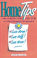 Home Tips ¿ How To Organize Your Home and Personal Life 1895292646 Book Cover
