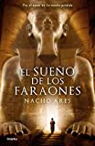 El sueño de los faraones (Novela histórica)