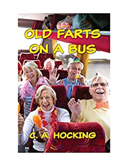 OLD FARTS ON A BUS by [C. A. HOCKING]