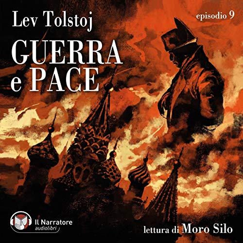 Guerra e Pace - Libro III, Parte III - Episodio 9 copertina