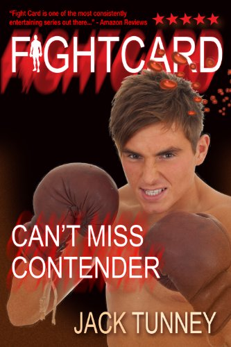 Fight Card: CAN'T MISS CONTENDER (English Edition)