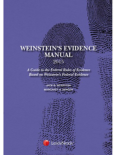 Weinstein's Evidence Manual, Student Edition