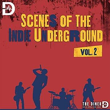 Scenes Of The Indie Underground, Vol. 2