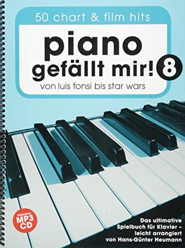 Piano Gefällt Mir! 8 (Notenbuch Spiralbindung & CD): Noten, Songbook, CD für Klavier: Von Luis Fonsi bis Star Wars - Das ultimative Spielbuch für Klavier