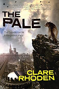 The Pale (The Chronicles of the Pale Book 1) by [Clare Rhoden]