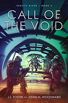 Call of the Void (Reality Bleed Book 2) by [J.Z. Foster, Justin M. Woodward]