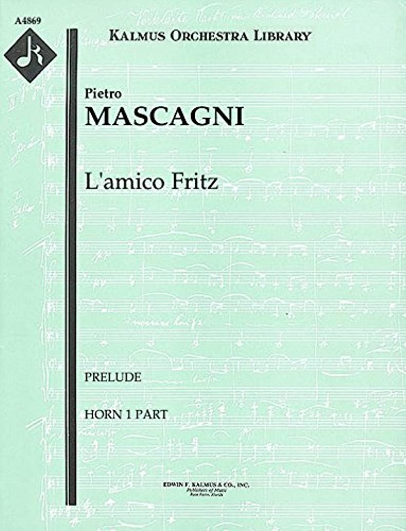 L'amico Fritz (Prelude): Horn 1 part (Qty 4) [A4869]