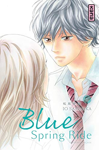 Blue Spring Ride, tome 6