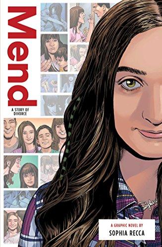 Mend: A Story of Divorce (Zuiker Teen Topics)