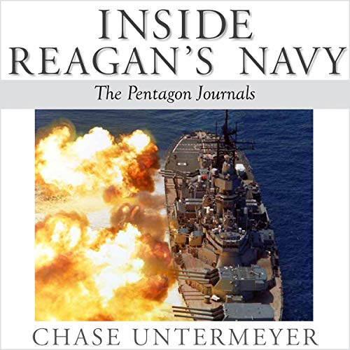 Inside Reagan's Navy: The Pentagon Journals audiobook cover art