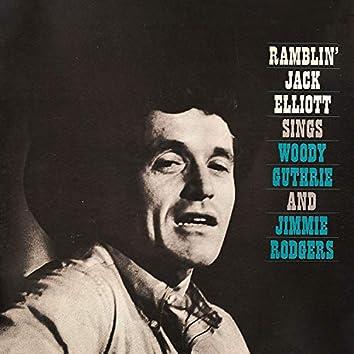 Ramblin' Jack Elliott Sings Woody Guthrie and Jimmie Rodgers
