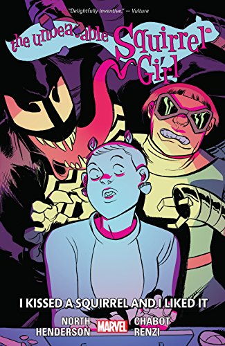 The Unbeatable Squirrel Girl Vol. 4: I Kissed A Squirrel And I Liked It (The Unbeatable Squirrel Girl (2015-2019))