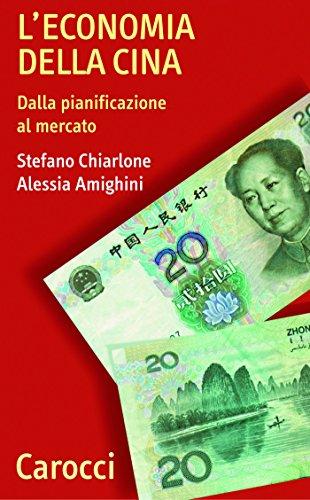 L'economia della Cina: Dalla pianificazione al mercato (Quality paperbacks Vol. 200)