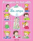 Le corps (Imagerie des tout-petits) - Format Kindle - 9782215113171 - 4,99 €