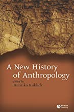 Best a new history of anthropology Reviews