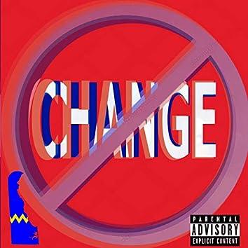 No Changing