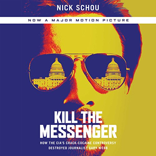Kill the Messenger audiobook cover art