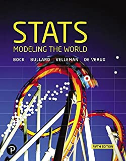 Stats: Modeling the World Plus MyLab Statistics with Pearson eText -- Access Card Package (5th Edition) (What's New in Statistics)