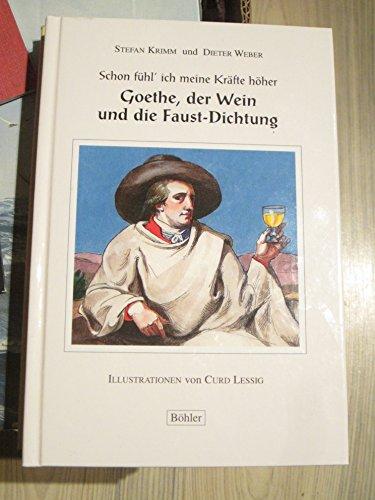 Goethe, der Wein und die Faust-Dichtung