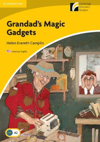 Grandad's Magic Gadgets Level 2 Elementary/Lower-intermediate American English (Cambridge Discovery Readers - Level 2)