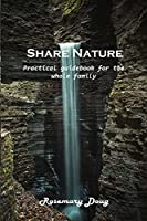 Share Nature: Practical guidebook for the whole family