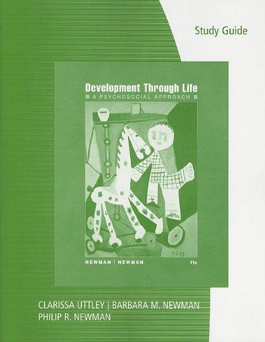 Study Guide for Newman/Newman's Development Through...