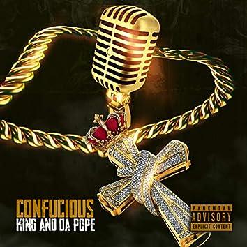 Confucious King and DA Pope