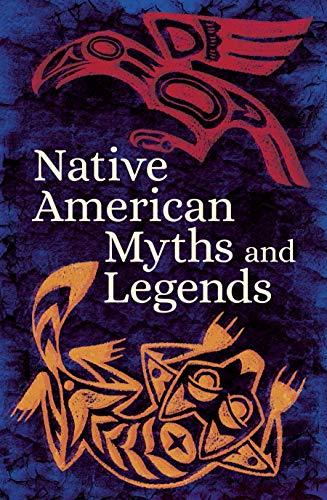 Native American Myths & Legends (Arcturus Classic Myths and Legends)