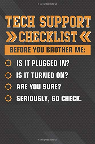 Tech Support Checklist: Sysadmin Gift Funny Notebook, Journal for Writing, Size 6