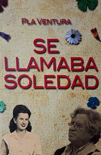Se llamaba Soledad