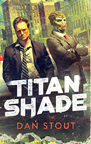 Titanshade (The Carter Archives Book 1)