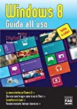 Windows 8 - Guida all'uso (Italian Edition)