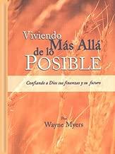 Viviendo más allá de lo posible: Confiando a Dios sus finanzas y su futuro (Spanish Edition)