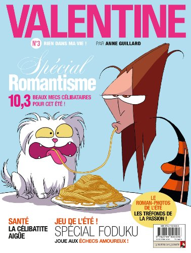 Valentine - Tome 03: Rien dans ma vie!