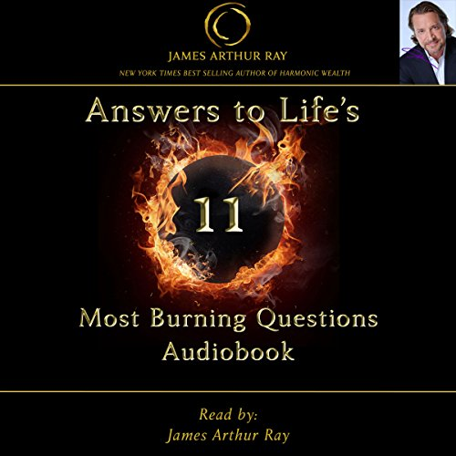 Answers to Life's 11 Most Burning Questions audiobook cover art