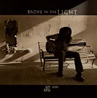 Bathe In The Light by JD Duvall