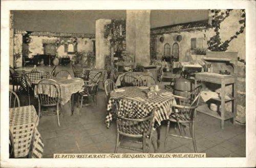 Benjamin Franklin Hotel - El Patio Restaurant Philadelphia, Pennsylvania PA Original Vintage Postcard