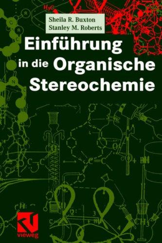 Einf Hrung in Die Organische Stereochemie