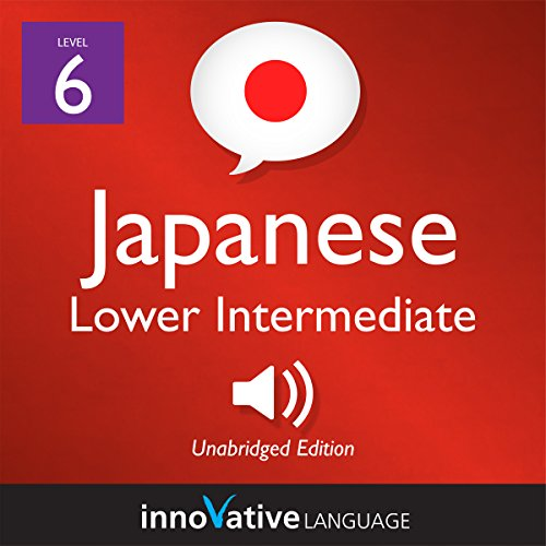 Learn Japanese - Level 6: Lower Intermediate Japanese     Volume 1: Lessons 1-25              De :                                                                                                                                 Innovative Language Learning LLC                               Lu par :                                                                                                                                 JapanesePod101.com                      Durée : 9 h et 26 min     Pas de notations     Global 0,0