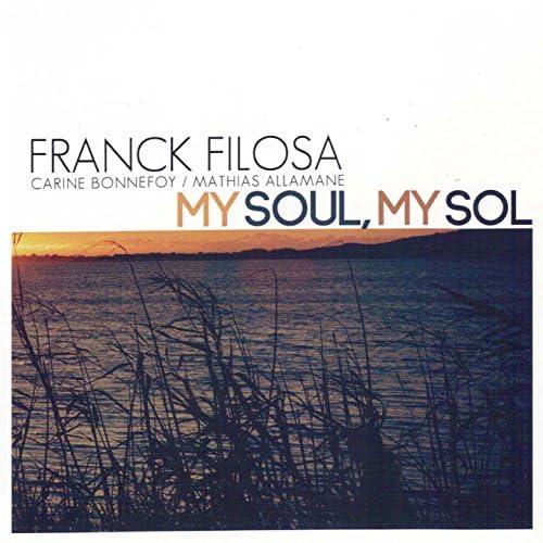 Franck Filosa feat. Carine Bonnefoy & Mathias Allamane