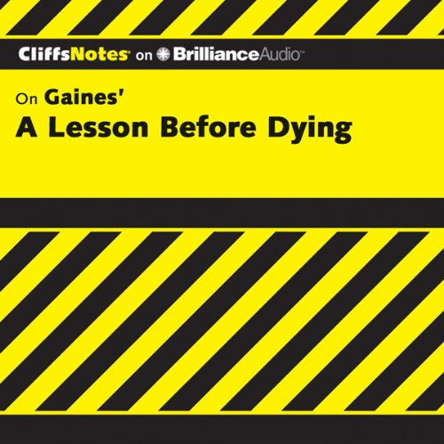 A Lesson Before Dying: CliffsNotes audiobook cover art