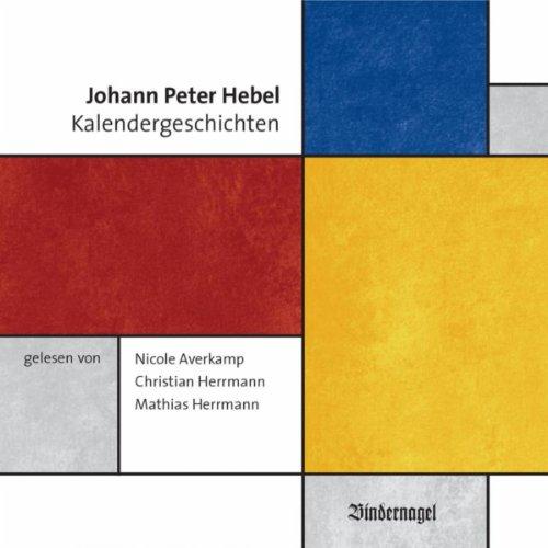 Johann Peter Hebel - Kalendergeschichten