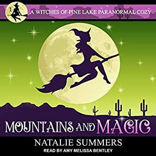 Mountains and Magic     Witches of Pine Lake Paranormal Cozy Series, Book 1              By:                                                                                                                                 Natalie Summers                               Narrated by:                                                                                                                                 Amy Melissa Bentley                      Length: 10 hrs and 50 mins     43 ratings     Overall 4.2