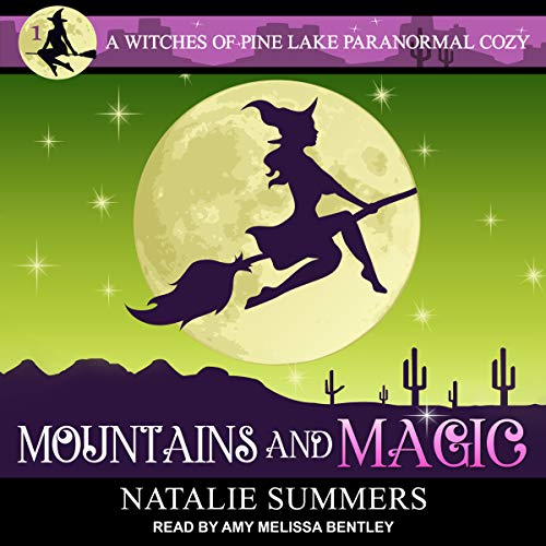 Mountains and Magic     Witches of Pine Lake Paranormal Cozy Series, Book 1              By:                                                                                                                                 Natalie Summers                               Narrated by:                                                                                                                                 Amy Melissa Bentley                      Length: 10 hrs and 50 mins     1 rating     Overall 4.0