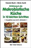 Einführung in die makrobiotische Küche