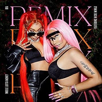 WHOLE LOTTA MONEY (Remix)
